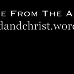 A VIDEO MESSAGE From The Author Of onewithgodandchrist.wordpress.com